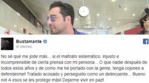 """Bustamante estalla de nuevo: """"Ya, se acabó"""""""