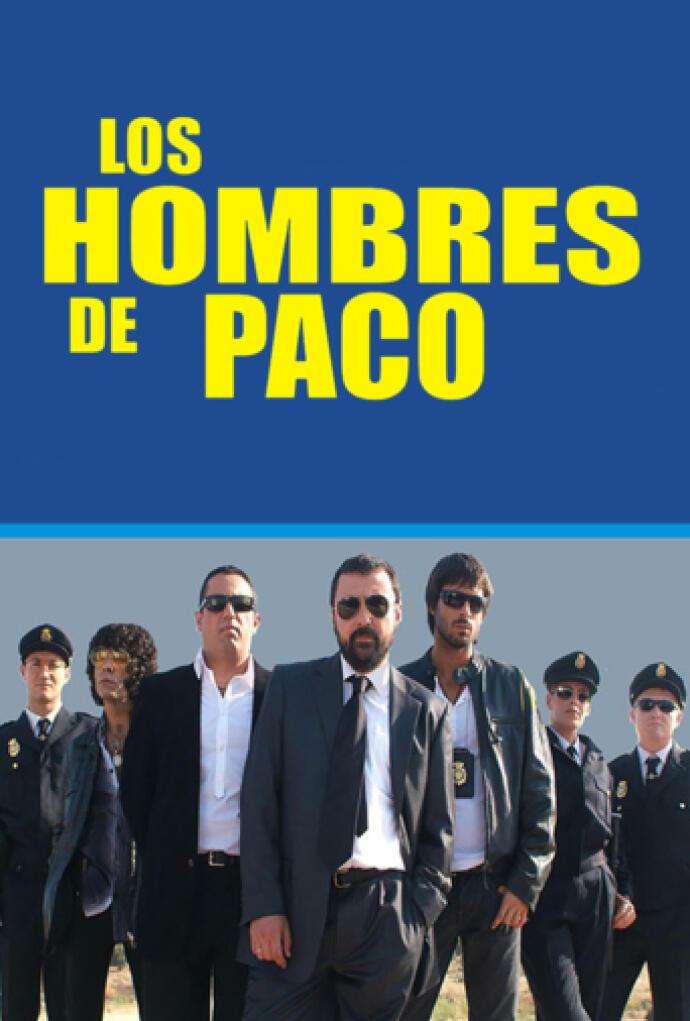 Los Hombres De Paco 1x01 Capítulo 1 Temporada 1 Play Series